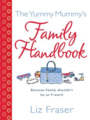 cover image of The Yummy Mummy's Family Handbook