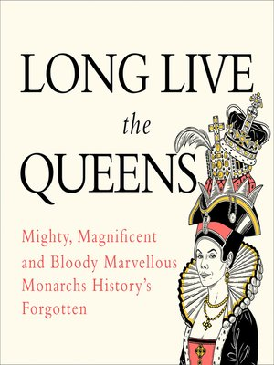 cover image of Long Live the Queens