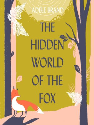 cover image of The Hidden World of the Fox