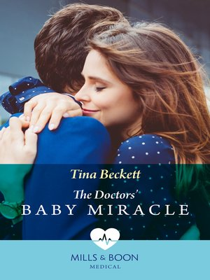 cover image of The Doctors' Baby Miracle