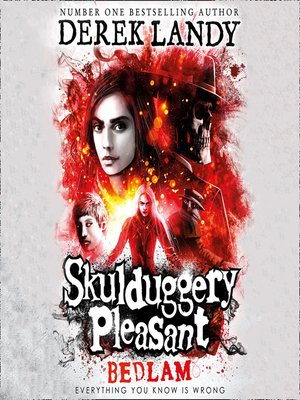 cover image of Bedlam (Skulduggery Pleasant, Book 12)