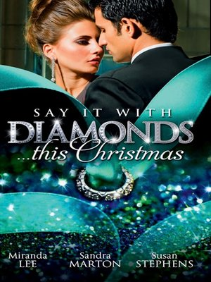 cover image of Say it with Diamonds...this Christmas