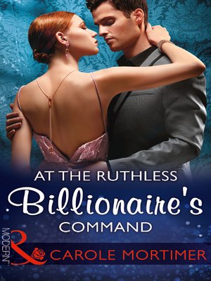 cover image of At the Ruthless Billionaire's Command
