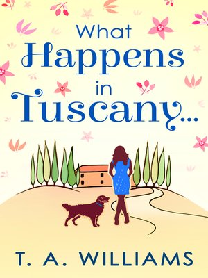 cover image of What Happens In Tuscany...