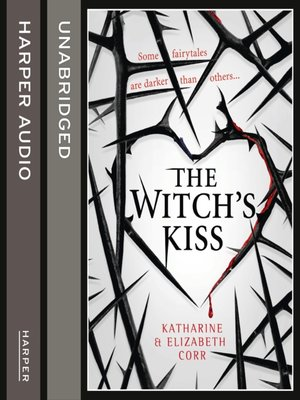 cover image of The Witch's Kiss (The Witch's Kiss Trilogy, Book 1)