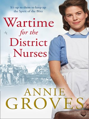 cover image of Wartime for the District Nurses