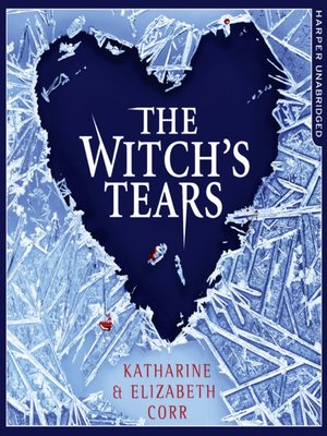 cover image of The Witch's Tears (The Witch's Kiss Trilogy, Book 2)