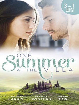 cover image of One Summer At the Villa: The Prince's Royal Concubine / Her Italian Soldier / A Devilishly Dark Deal