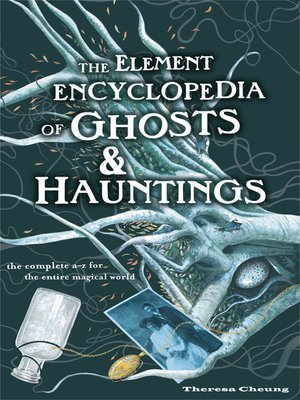 cover image of The Element Encyclopedia of Ghosts and Hauntings