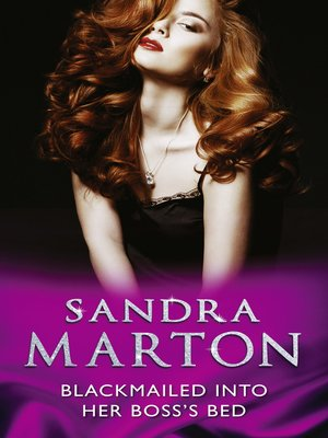 cover image of Blackmailed Into Her Boss's Bed