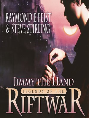 cover image of Jimmy the Hand (Legends of the Riftwar, Book 3)