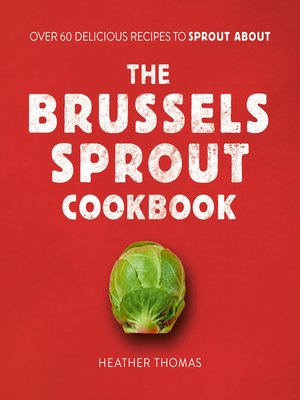 cover image of The Brussels Sprout Cookbook