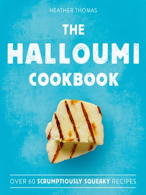 cover image of The Halloumi Cookbook