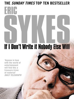 cover image of If I Don't Write It Nobody Else Will