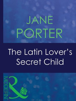 cover image of The Latin Lover's Secret Child