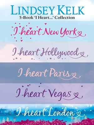 cover image of Lindsey Kelk 5-Book 'I Heart...' Collection