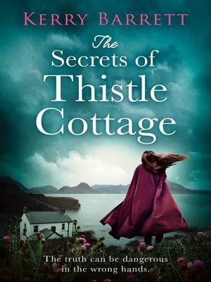 cover image of The Secrets of Thistle Cottage