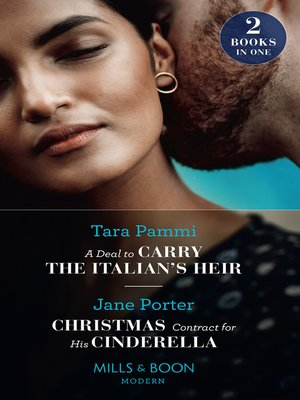cover image of A Deal to Carry the Italian's Heir / Christmas Contract For His Cinderella