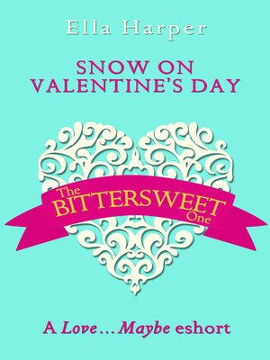 cover image of Snow on Valentine's Day