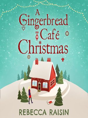 cover image of A Gingerbread Cafe Christmas