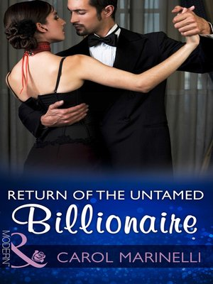 cover image of Return of the Untamed Billionaire