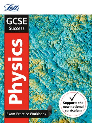 cover image of GCSE 9-1 Physics Exam Practice Workbook, with Practice Test Paper