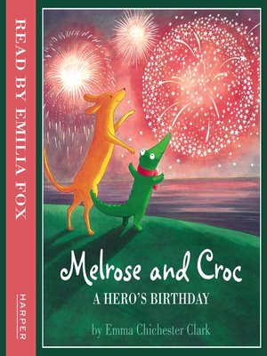 cover image of A Hero's Birthday (Melrose and Croc)