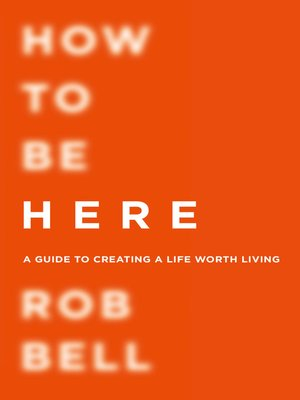 cover image of How to be Here