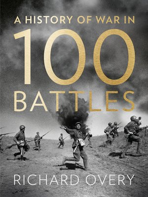 cover image of A History of War in 100 Battles
