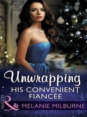 cover image of Unwrapping His Convenient Fiancée