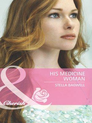 his medicine woman bagwell stella