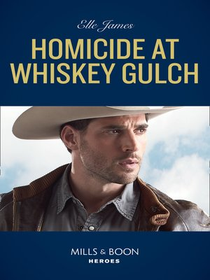 cover image of Homicide At Whiskey Gulch
