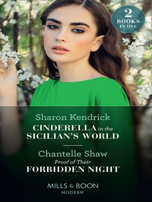 cover image of Cinderella In the Sicilian's World / Proof of Their Forbidden Night