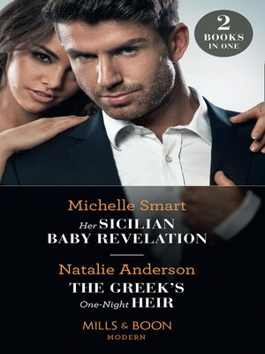 cover image of Her Sicilian Baby Revelation / the Greek's One-Night Heir