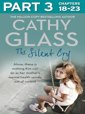 cover image of The Silent Cry, Part 3 of 3