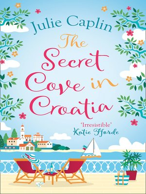 cover image of The Secret Cove in Croatia