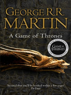 A Game of Thrones by George R R  Martin · OverDrive (Rakuten