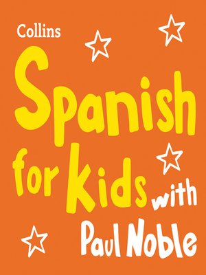 cover image of Spanish for Kids with Paul Noble