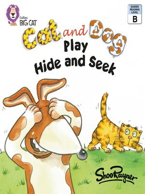 cover image of Collins Big Cat – Cat and Dog Play Hide and Seek