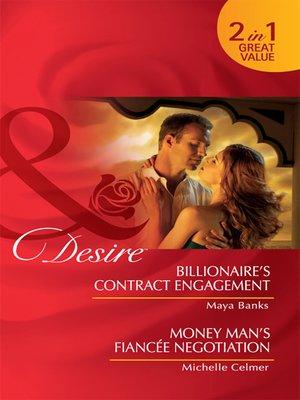 cover image of Billionaire's Contract Engagement / Money Man's Fiancée Negotiation