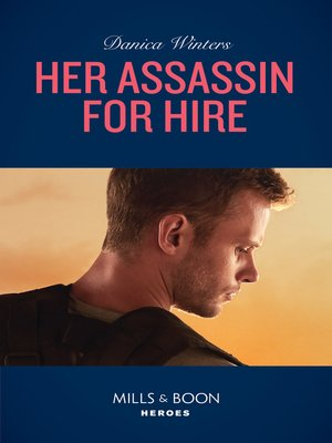 cover image of Her Assassin For Hire