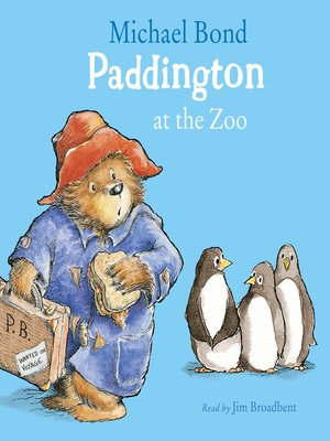 cover image of Paddington at the Zoo