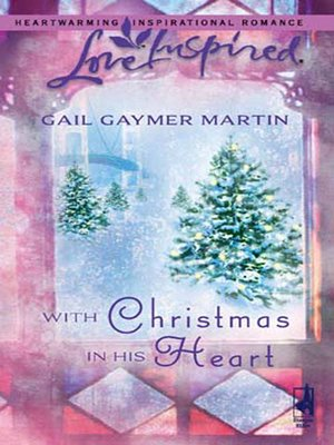 cover image of With Christmas in His Heart