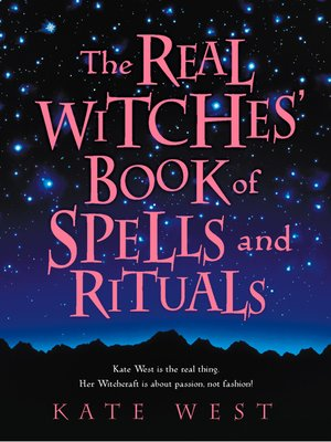 cover image of The Real Witches' Book of Spells and Rituals