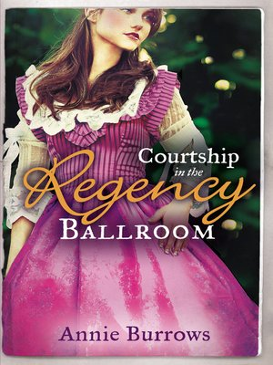 cover image of Courtship in the Regency Ballroom
