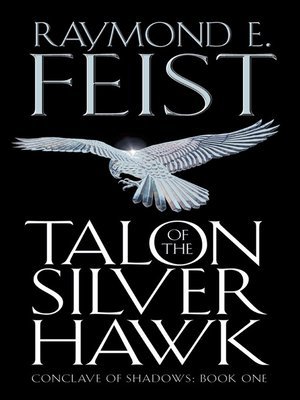 Riftwar conclave of shadowsseries overdrive rakuten overdrive cover image of talon of the silver hawk fandeluxe Choice Image