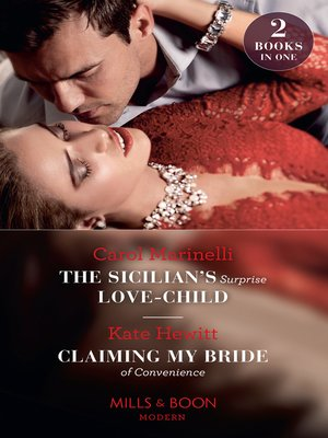 cover image of The Sicilian's Surprise Love-Child / Claiming My Bride of Convenience