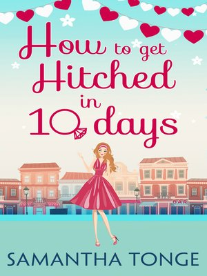 cover image of How to Get Hitched in Ten Days
