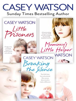 cover image of Breaking the Silence, Little Prisoners and Mummy's Little Helper 3-in-1 Collection