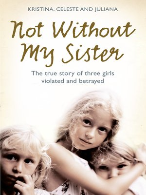cover image of Not Without My Sister